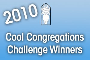 2010 Cool Congregations Challenge Winners